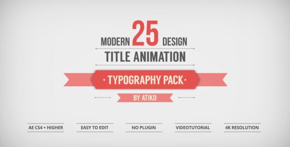 25 Design Titles Animation - Typography Pack - by ATIKO  VideoHive