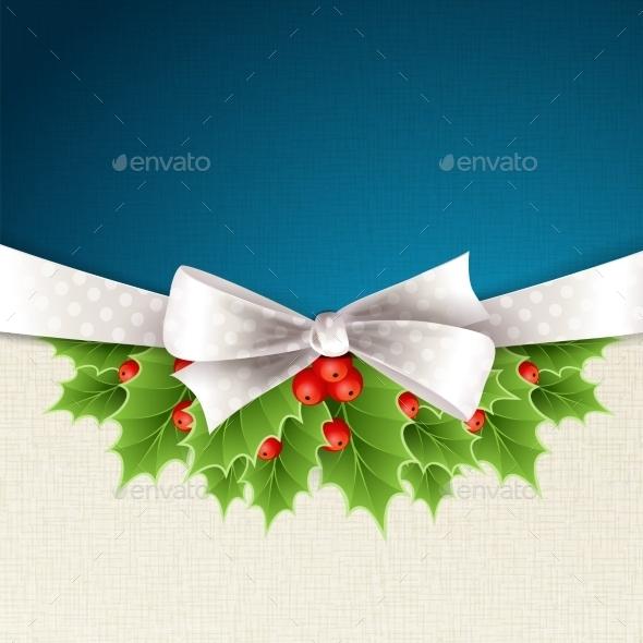 Christmas Background with Ribbon and Holly - Christmas Seasons/Holidays