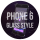 Phone 6 glass style - VideoHive Item for Sale