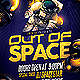 Out of Space Party Flyer