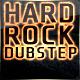 Hard Rock Dubstep