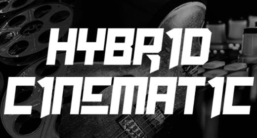 Hybrid Cinematic