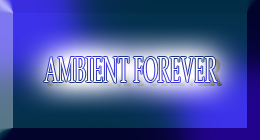 AMBIENT FOREVER