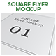 Square Flyer Mockup - GraphicRiver Item for Sale