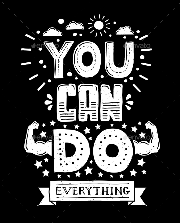 You Can Do Everything - Illustration with Quote - Backgrounds Decorative