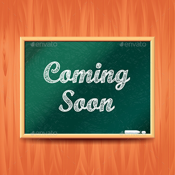 Coming Soon Concept with School Board Vector - Backgrounds Decorative