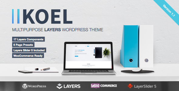 Koel – Multipurpose WordPress Layers Theme