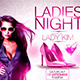 Ladies Night Flyer Template 2015 - GraphicRiver Item for Sale