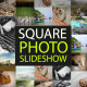 Square Photo SlideShow - VideoHive Item for Sale