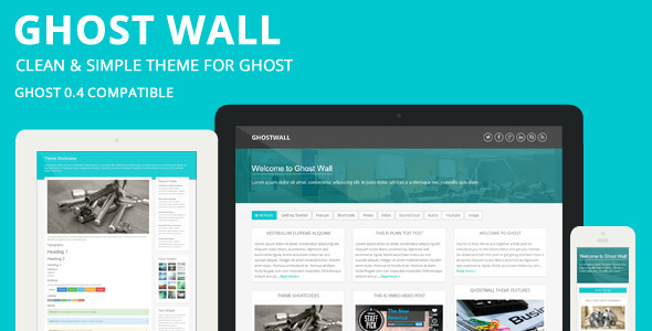 GhostWall – Clean Theme For Ghost
