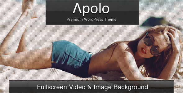 Apolo – Fullscreen Video & Image Background +Audio