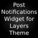 Post Notification Widgets for Layers Theme