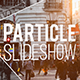 Particle Slideshow - VideoHive Item for Sale