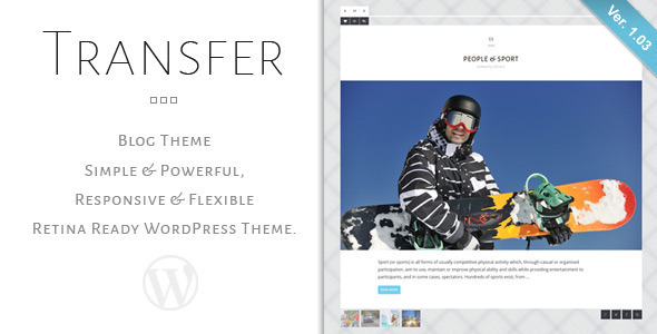 Transfer – Retina Responsive WordPress Blog Theme