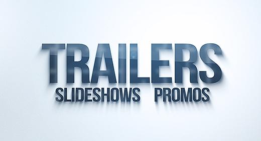 Trailers & Presentations