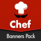 Chef Banners Pack - GraphicRiver Item for Sale