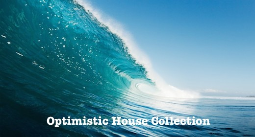Optimistic House Collection