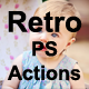 Retro - PS Actions - GraphicRiver Item for Sale