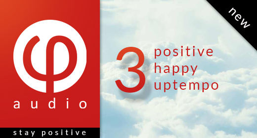 Positive, happy, uptempo - 3 By Phi