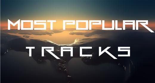 Most Popular Tracks