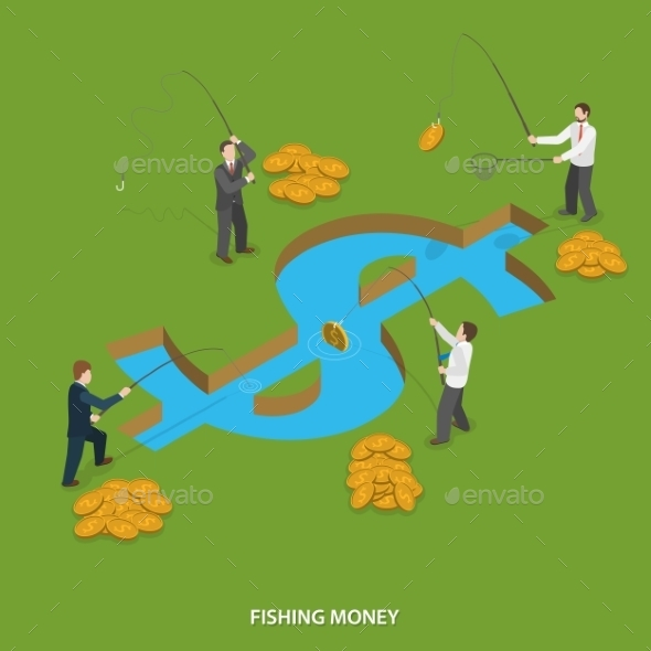 Fishing Money Flat Isometric Vector Concept.  - Concepts Business