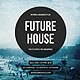 FutureHouse - GraphicRiver Item for Sale