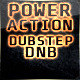 Powerful Action Dubstep DnB
