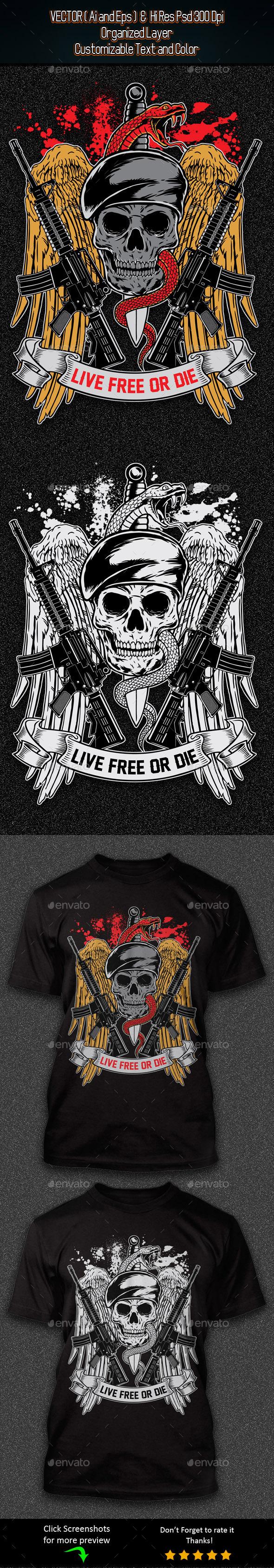 Life Free Or Die - Grunge Designs