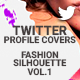 Twitter Profile Covers - Fashion Silhouette Vol.1 - GraphicRiver Item for Sale