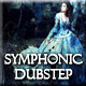 Epic Symphonic Dubstep