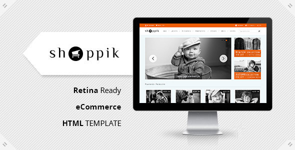 Shoppik - HTML Ecommerce Template - Shopping Retail