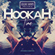 Hookah Time | Lifestyle Party PSD Flyer Template - GraphicRiver Item for Sale