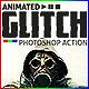 Animated Glitch - Photoshop Action - GraphicRiver Item for Sale