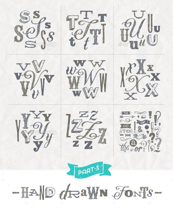 Set of Hand Drawn Fonts - Part three - Vectors