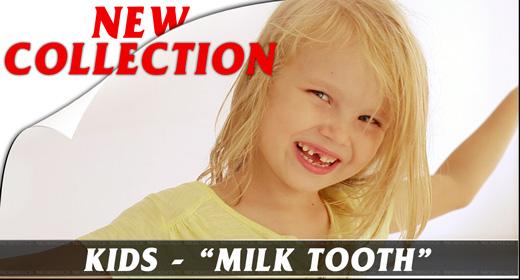 Kids - Milk Tooth