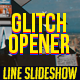 Modern Glitch Opener \\ Line Slideshow - VideoHive Item for Sale
