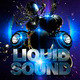 Liquid Sound Party Flyer - GraphicRiver Item for Sale