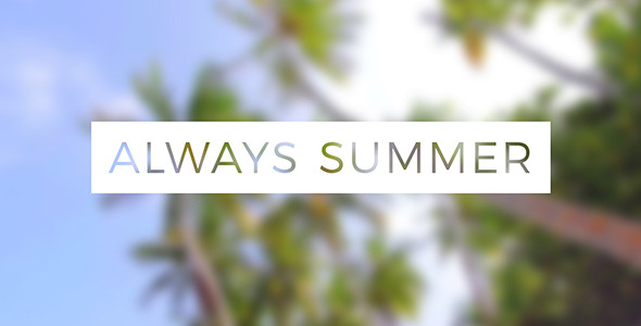 Image result for Always Summer pics