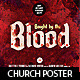 Bought by the Blood - Church Theme Flyer/Poster  - GraphicRiver Item for Sale