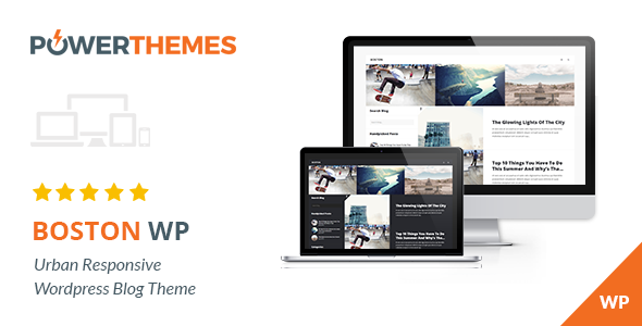Boston – Urban Responsive WordPress Blog Theme
