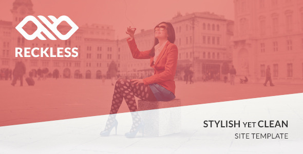 Reckless – Stylish yet Clean Site Template