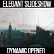 Elegant Slideshow // Epic Dynamic Opener - VideoHive Item for Sale