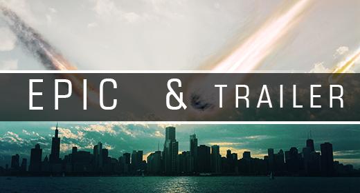 Epic & Trailer