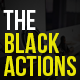 The Black Actions - GraphicRiver Item for Sale