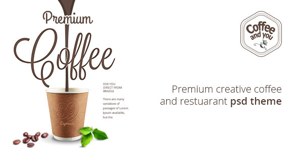 Coffee and You | Cafe and Restaurant PSD Template - Food Retail