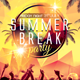 Summer Break Party Flyer - GraphicRiver Item for Sale