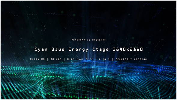 Cyan Blue Energy Stage