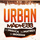 Urban Madness Party Flyer - GraphicRiver Item for Sale