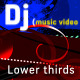 DJ (music video) Lower Third pack - VideoHive Item for Sale