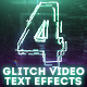 4 Glitch Video Text Effects - GraphicRiver Item for Sale